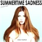 I've Got That Summertime Sadness