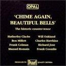 Opal Chime Again, Beautiful Bells- Historic Counter-Tenor