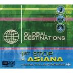 Global Destination: 1st Stop - Asiana