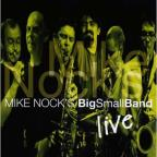 Mike Nocks Big Small Band