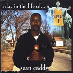 Da Sean Caddy Show A Day In Da Life Of