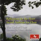 Reflections for the Heart: Sacred Anthems for Choir