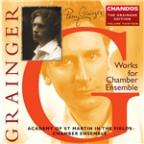 Grainger: Works for Chamber Ensemble