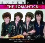 Romantics: Super Hits