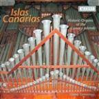 Islas Canarias: Historic Organs of the Canary Islands