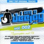 Vol. 2 - I Am A Deejay