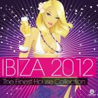 Ibiza 2012: The Finest House Collection