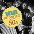 100 Best Party Songs Of The 50's