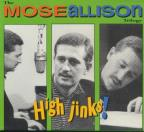 High Jinks! The Mose Allison Trilogy