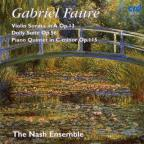 Gabriel Faure: Violin Sonata in A Op. 13; Dolly Suite; Piano Quintet in C minor Op. 115