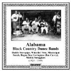 Alabama: Black Country Dance Bands - Complete Recorded Works (1924-1949)