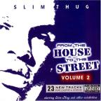 From The House To The Street Vol. 2