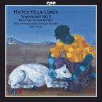 Villa-Lobos: Symphony No. 2; New York Skyline Melody