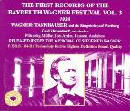 First Records of the Bayreuth Festival Vol 3 -Tannhäuser