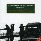 British War Broadcasting 1938-1945