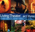 Living Theater-Act Three