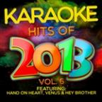Karaoke Hits Of 2013, Vol. 6
