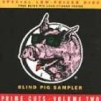 Blind Pig Sampler: Prime Chops, Vol. 2