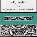 Sally Mosher Plays English Renaissance Harpsichord