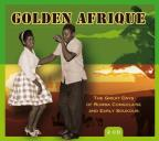 Golden Afrique: The Great Days of Rumba Congolaise and Early Soukous