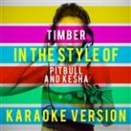 Timber (In The Style Of Pitbull And Ke$Ha) [karaoke Version] - Single