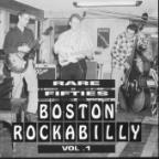 Rare Fifties Boston Rockabilly Vol. 1