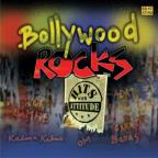 Bollywood Rocks: Hits with Attitude