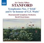 "Sir Charles Villiers Stanford: Symphonies Nos. 3 ""Irish"" & 6 ""In Honour of G.F. Watts"""