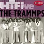 Rhino Hi-Five:  the Trammps