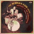 Johnny Otis Story, Vol. 1: Midnight at the Barrelhouse (1945 - 1957)
