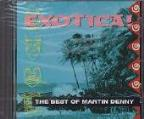 Exotica: Best Of Martin Denny