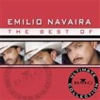 Best of Emilio Navaira: Ultimate Collection