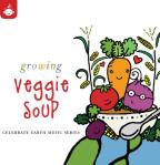 Celebrate Earth: Growing Veggie Soup