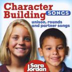 Character Building Songs: Unison, Round And Partner Songs
