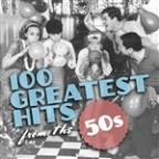 100 Greatest Hits From The 50's