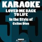 Loved Me Back To Life (In The Style Of Celine Dion) [karaoke Version] - Single