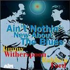 Ain't Nothin' New About the Blues