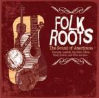 Folk Roots: The Sound Of Americana