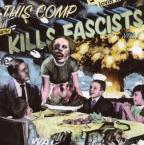 This Comp Kills Fascists, Vol. 2