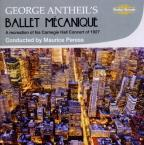 George Antheil's Ballet Mecanique