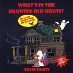 What's In The Haunted Old House?