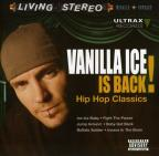 Vanilla Ice Is Back: Hip Hop Classics
