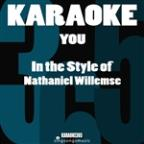 You (In The Style Of Nathaniel Willemse) [karaoke Version] - Single