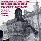 George Lewis' Ragtime Band of New Orleans: The Oxford Series, Vol. 2