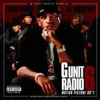 G Unit Radio PT. 6-Motion Picture SH@T