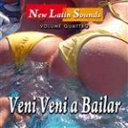 Veni Veni A Bailar - New Latin Sounds - Vol. 4