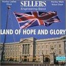 Land of Hope & Glory / Sellers Engineering Band, et al