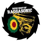 Rude Best of Raggasonic 1995-1999