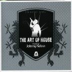 Art of House: Mixed by Johnny Kelvin