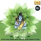 Sacred Morning Chants Of Lord Shiva